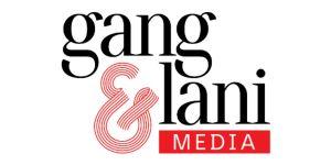 gang&lani media