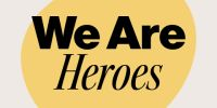 We Are Heroes