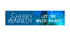 Sherry Kennedy Let the Music Paint!™
