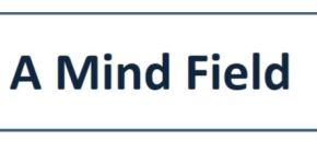 A Mind Field