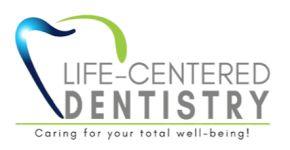 Life-Centered Dentistry