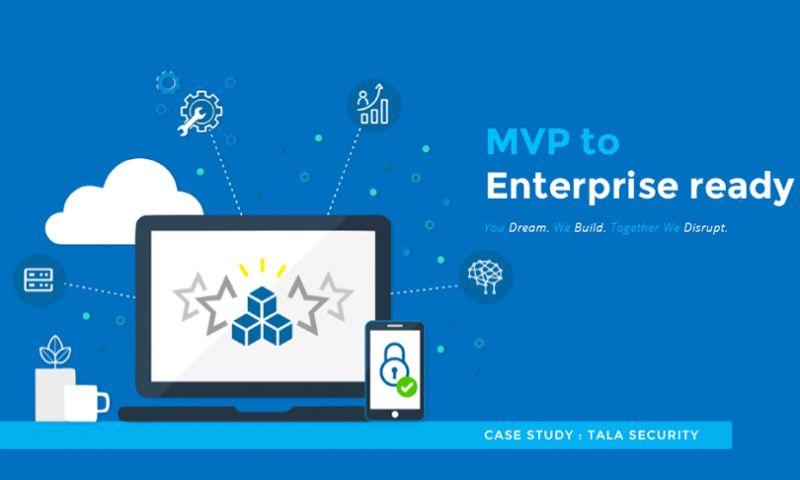 Talentica Software - MVP to Enterprise-Ready