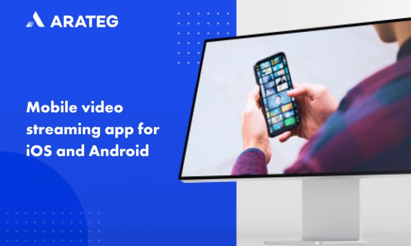 Arateg - A mobile video streaming app for iOS and Android