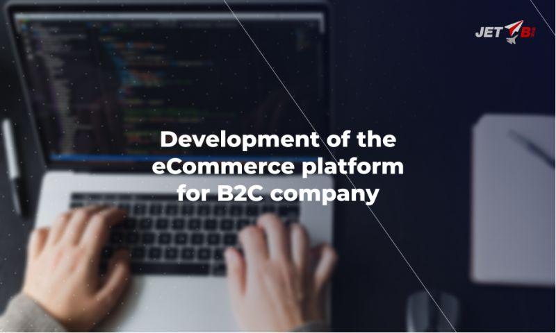 JET BI - Development of the eCommerce platform for a B2C company