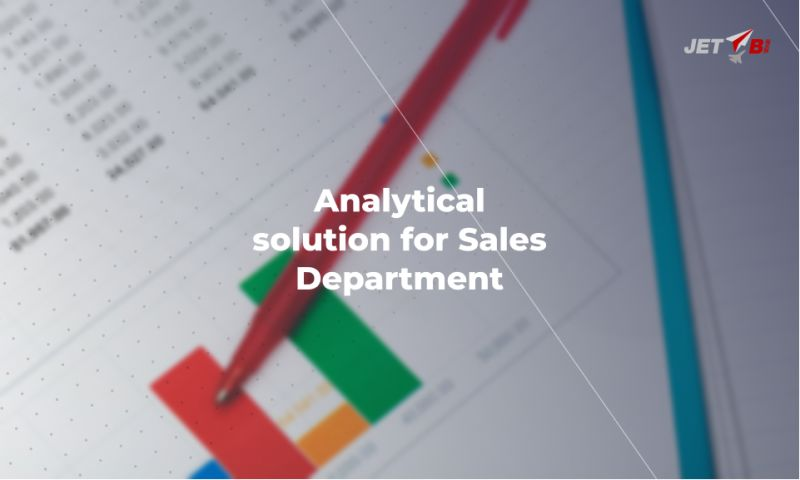 JET BI - Analytical solution for Sales Department