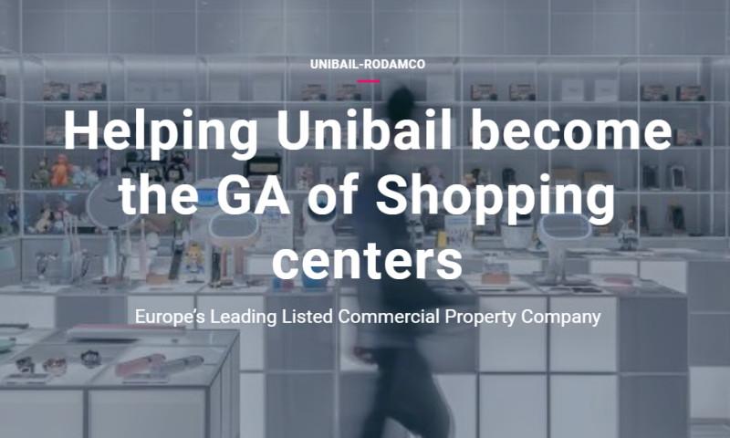 Artefact - Unibail-Rodamco - Helping Unibail become the GA of Shopping centers