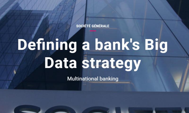 Artefact - Sociéte Générale - Defining a bank's Big Data strategy