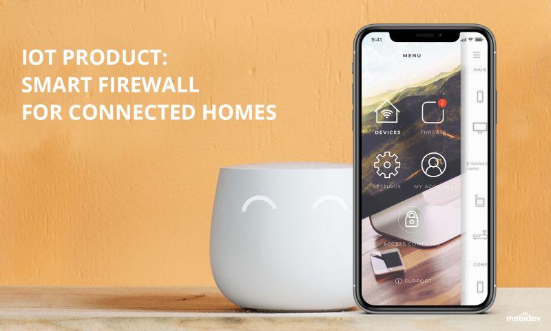 MobiDev - IoT Application Development for smart home firewall device