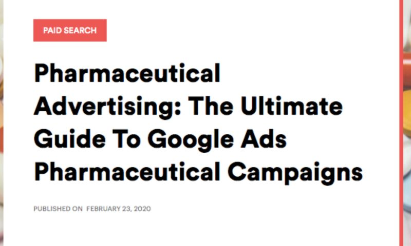 AdVenture Media Group - Pharmaceutical Advertising: The Ultimate Guide To Google Ads Pharmaceutical Campaigns