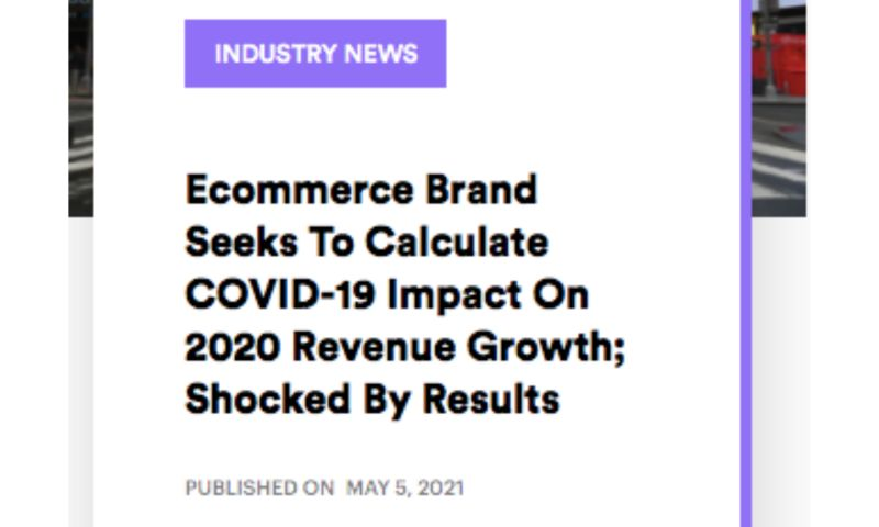 AdVenture Media Group - Ecommerce Brand Seeks To Calculate COVID-19 Impact On 2020 Revenue Growth; Shocked By Results