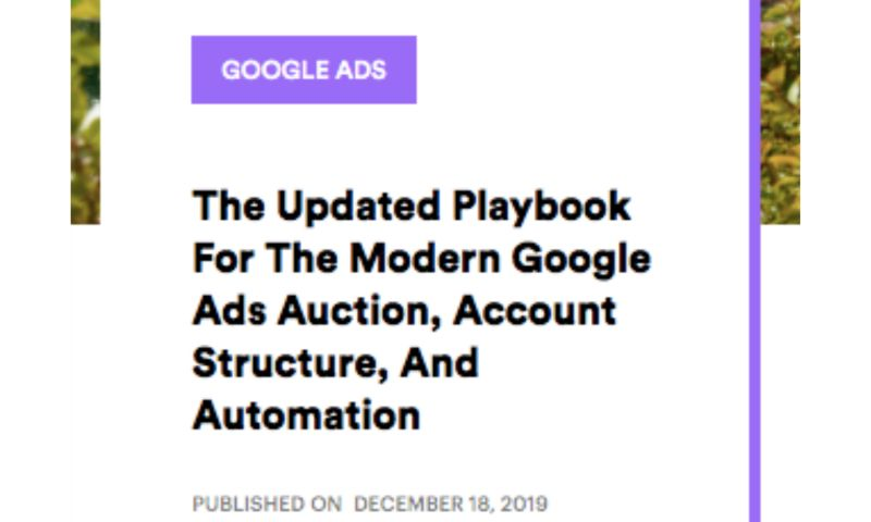 AdVenture Media Group - The Updated Playbook for the Modern Google Ads Auction, Account Structure, and Automation