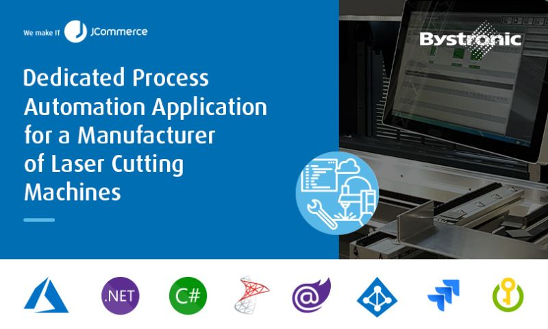 JCommerce - Dedicated Process Automation Application for a Manufacturer of Laser Cutting Machines