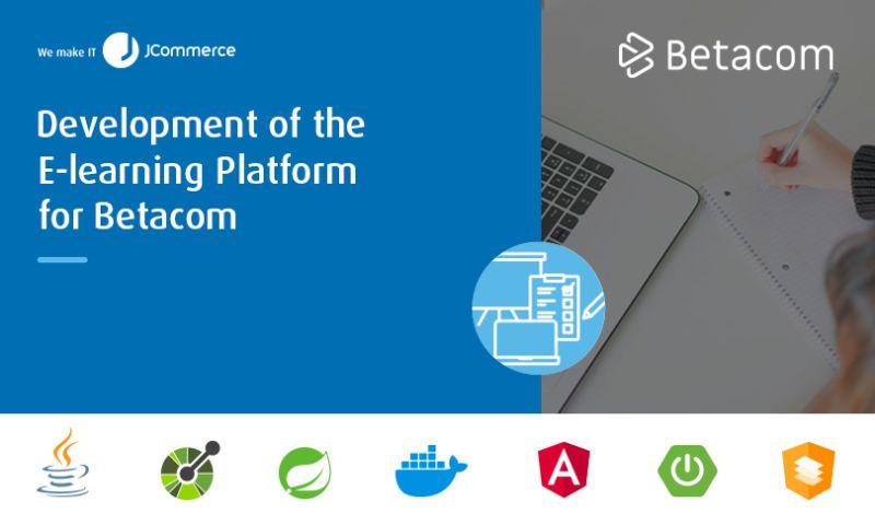 JCommerce - Development of the E-learning Platform for Betacom