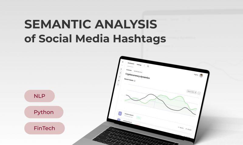 Innowise Group - Semantic Analysis of Social Media Hashtags
