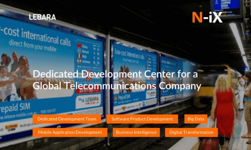 N-iX - Dedicated Development Center for a Global Telecommunications Company