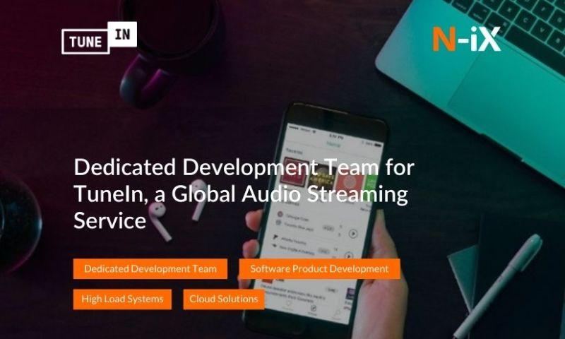 N-iX - Dedicated Development Team for TuneIn, a Global Audio Streaming Service