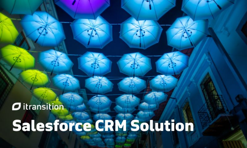 Itransition - Salesforce CRM Solution