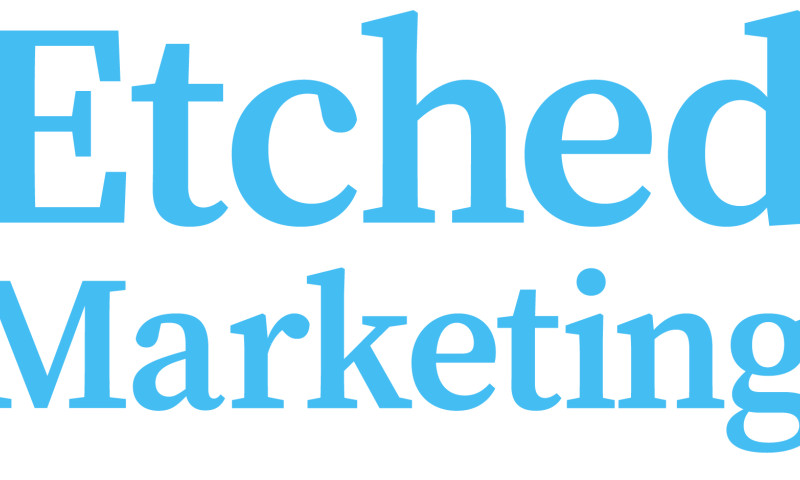 Etched Marketing - Digital Marketing Strategy Case Study