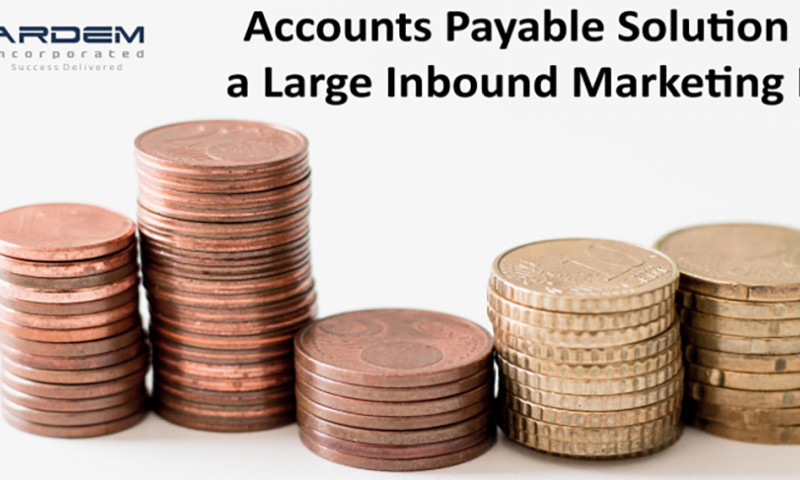 ARDEM Incorporated - Accounts Payable Solution for a Large Inbound Marketing Firm