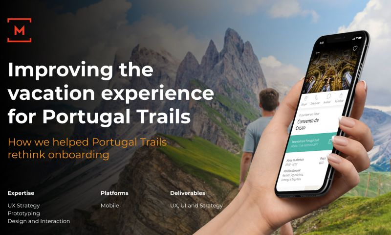 Monday - Improving the vacation Experience for Portugal Trails