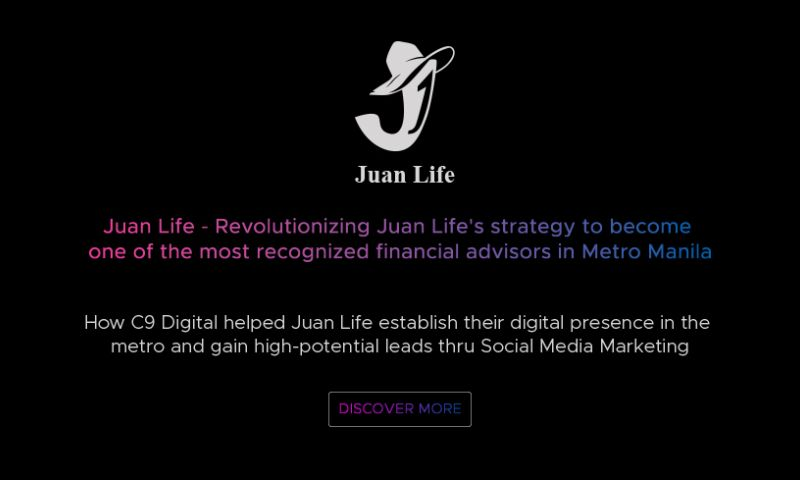 C9 Digital - C9 Digital Case Study - Juan Life
