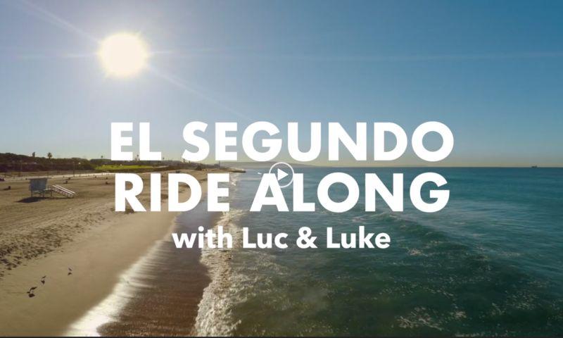 Ignited - El Segundo Ride Along with Luc & Luke