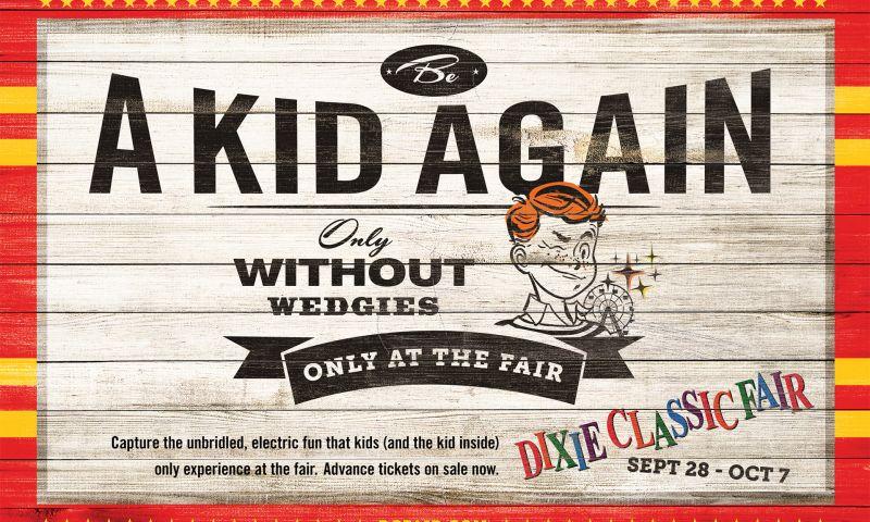 Wildfire - Dixie Classic Fair Campaign