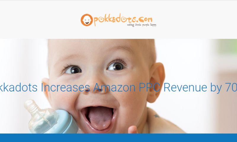 OperationROI - Pokkadots Increases Amazon PPC Revenue by 700%