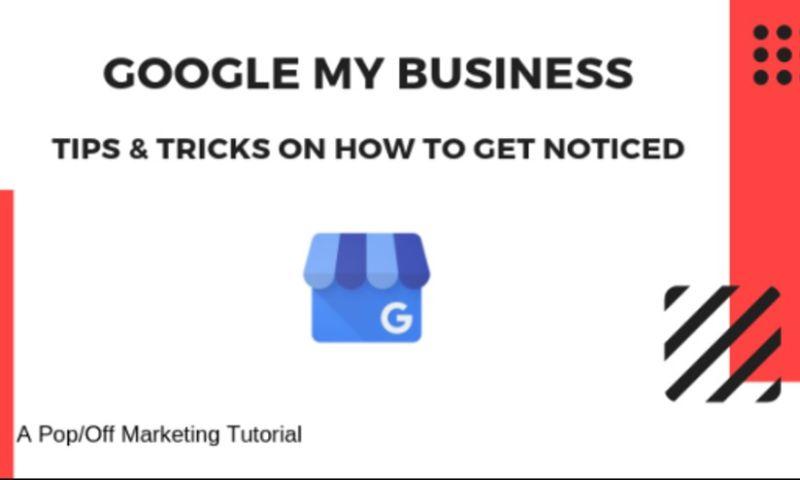 PopOff Marketing - Tips & Tricks of Google My Business