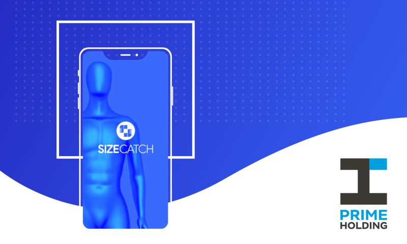 Prime Holding - SizeСatch - Personal Tailor in Your Pocket