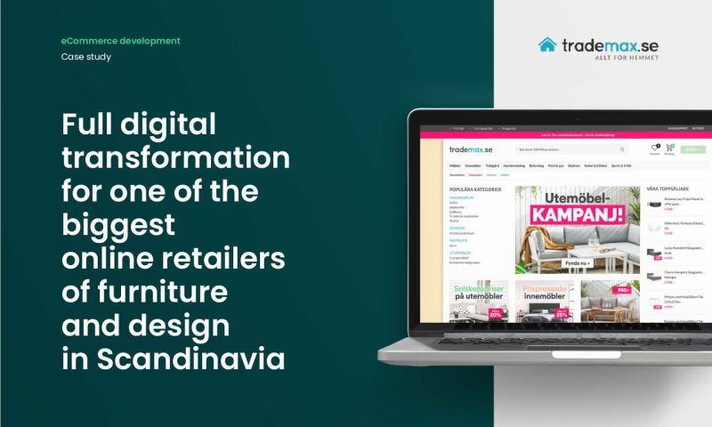 Forbytes - Full digital transformation for one of the biggest online retailers of furniture and design in Scandinavia