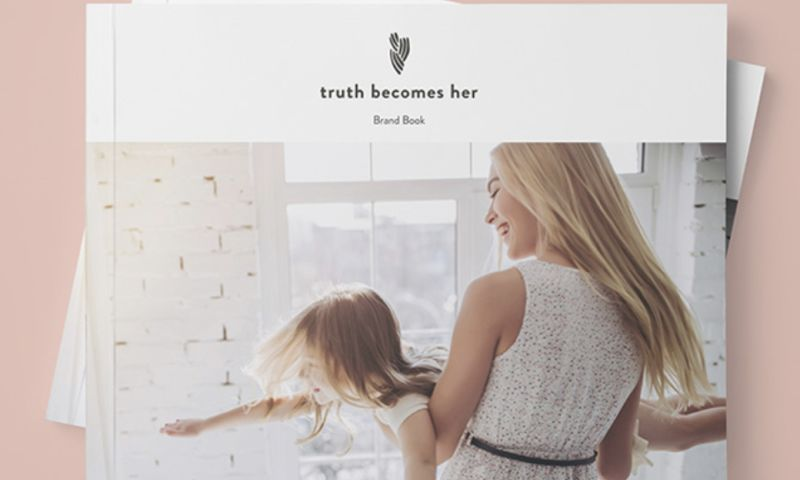 BLVR - Truth Becomes Her: Architecting a brand movement to empower women raising daughters