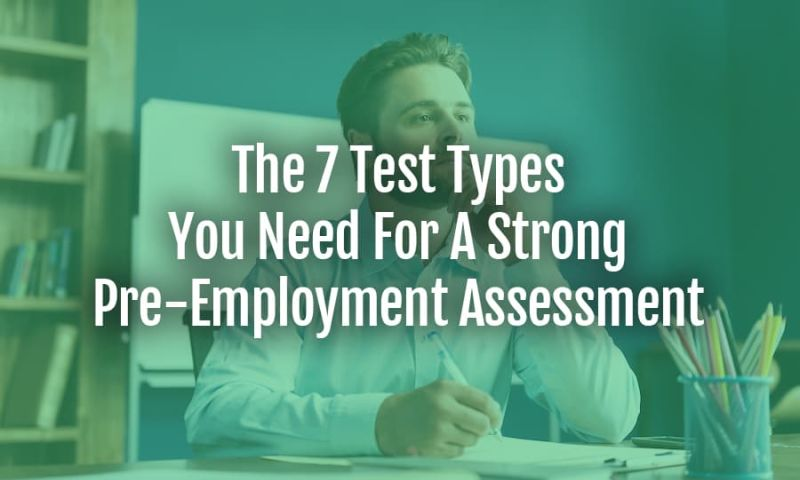 Koala Rank - The 7 Test Types You Need For a Strong Pre-Employment Assessment