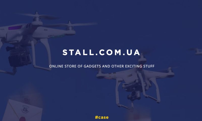 UAATEAM - PPC, SEO and Email for STALL.com.ua - online store of gadgets and other exciting stuff