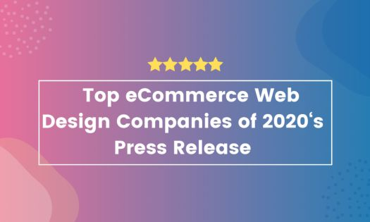 Top eCommerce Web Design Companies of 2020, According to New Report