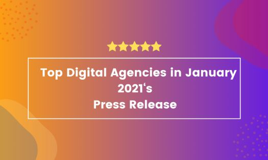 The Top Digital Agencies in January 2021, According to New Report
