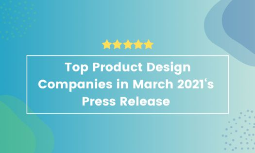 Top Product Design Companies in March, According to New Report
