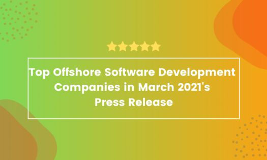 The Top Offshore Software Development Companies in March, According to New Report