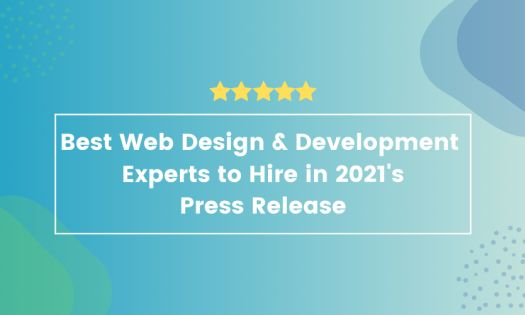 DesignRush Reveals the Best Web Design & Development Experts to Hire in 2021 [Q1 Rankings]