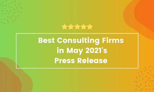 The Best Consulting Firms in May 2021, According to New Report