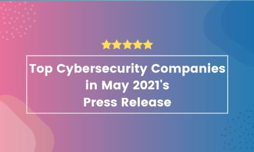 The Top Cybersecurity Companies, According to New Report