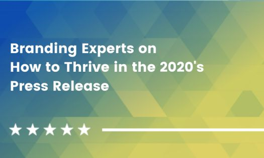 Branding Experts on How to Thrive in the 2020's [DesignRush Quicksights]