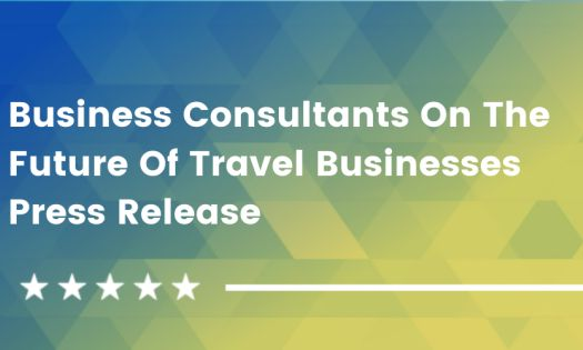Business Consultants Share Predictions on the Future of Travel Businesses [DesignRush QuickSights]