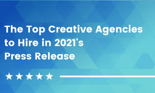 The Top Creative Agencies to Hire in 2021 [Q2 Rankings]