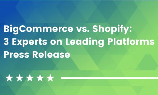 BigCommerce vs. Shopify - 3 eCommerce Leaders Weigh In On The Leading e-Store Platforms [DesignRush QuickSights]