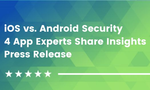 iOS vs. Android Security - 4 App Development Experts Share Insights [DesignRush QuickSights]