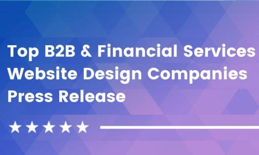 Top B2B & Financial Services Website Design Companies, According to DesignRush