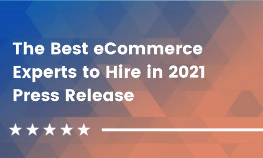 DesignRush Reveals the Best eCommerce Experts to Hire in 2021 [Q3 Rankings]