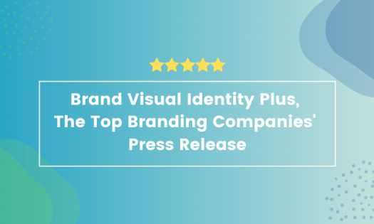 Top Tips for Creating a Brand Visual Identity and Best Examples – Plus, the Top Branding Companies, According to New Report