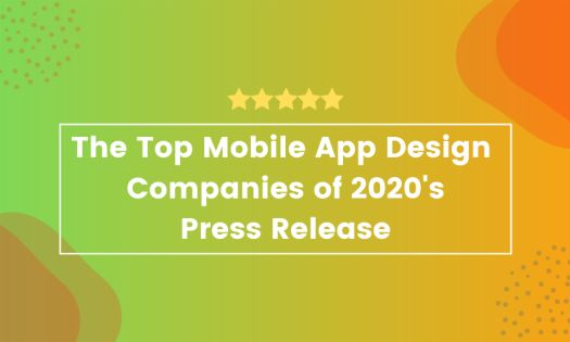 The Top Mobile App Design Companies of 2020, According to New Report